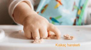 bebekte kıskaç hareketi