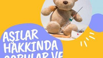 Aşılar Hakkında Sıkça Sorulan Sorular