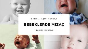 Bebeklerde Mizaç – Kişilik Özellikleri ?