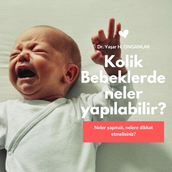 kolik bebeklerde neler yapılabilir